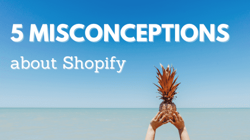 5 commom mistakes about Shopify
