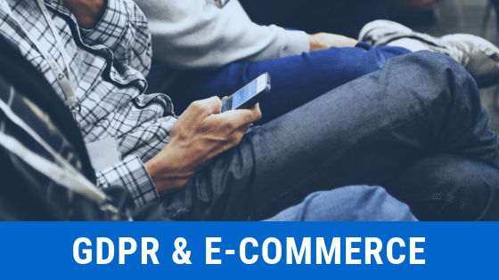 GDPR and E-commerce