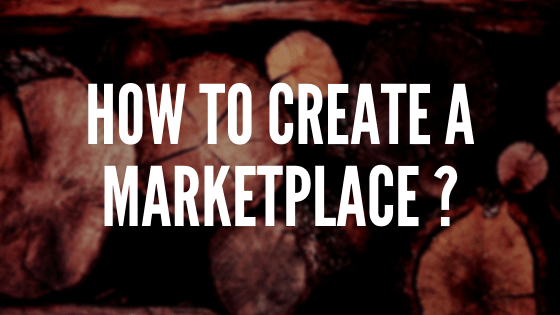 How to create a marketplace